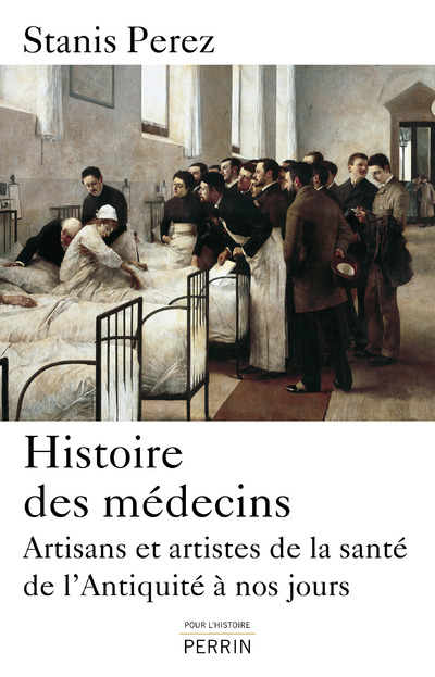 Histoire des médecins   PEREZ, Stanis