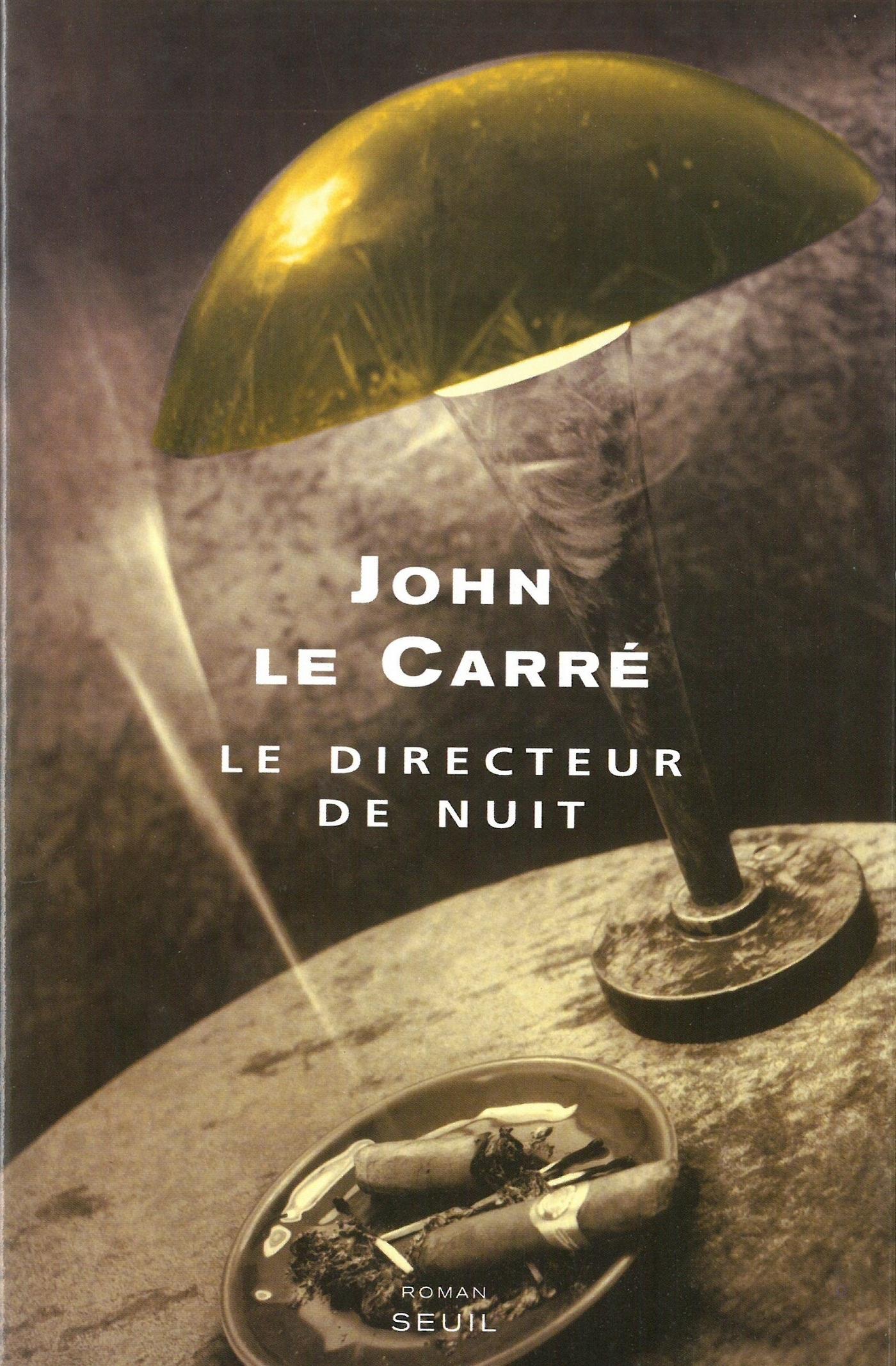 Le Directeur de nuit | Le Carré, John