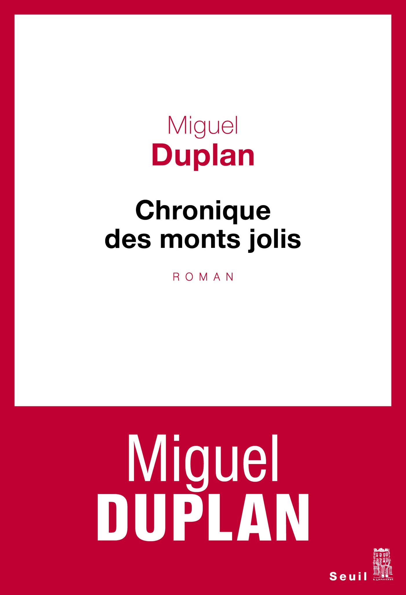 Chronique des monts jolis. Variation romanesque