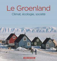 Le Groenland. Climat, écolo...