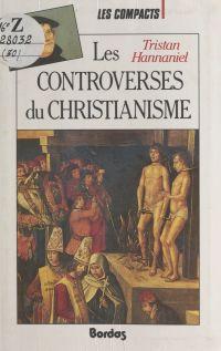 Les controverses du christi...