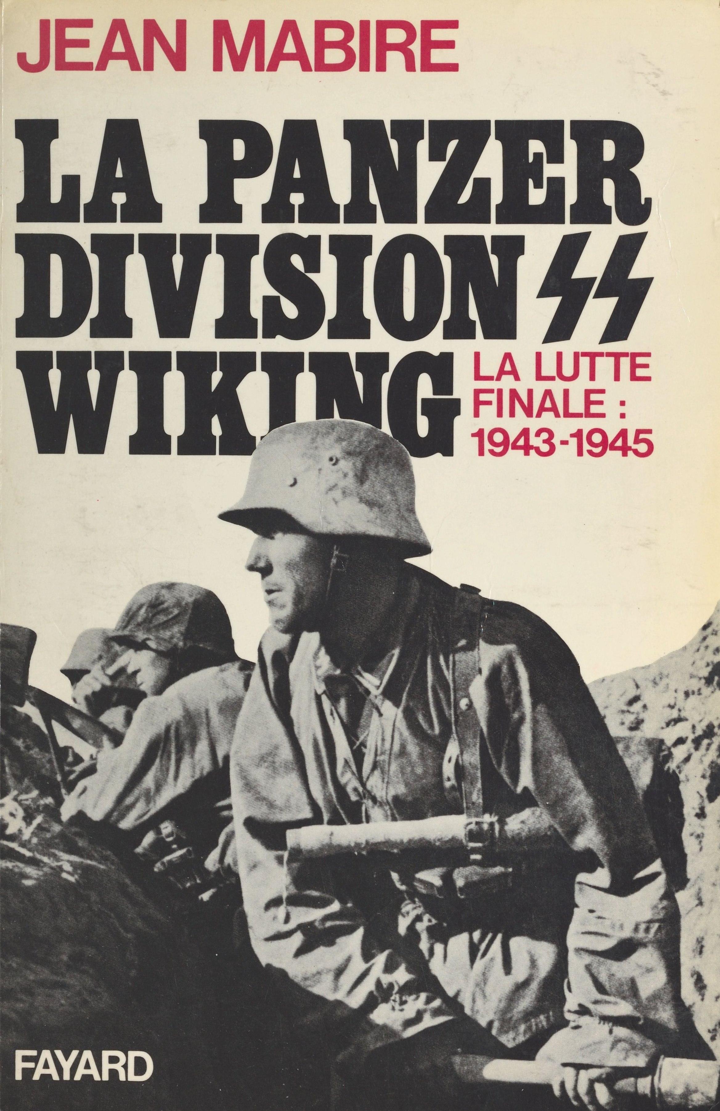 La Panzerdivision Wiking : la lutte finale (1943-1945), LA LUTTE FINALE (1943-1945)