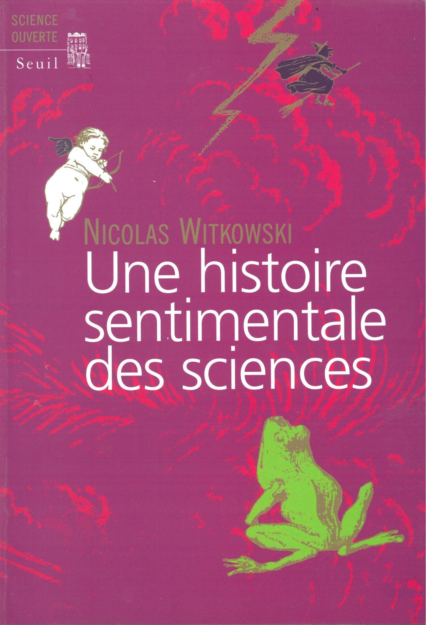Une histoire sentimentale des sciences