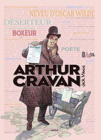 Arthur Cravan | Manini, Jack (1960-....). Auteur