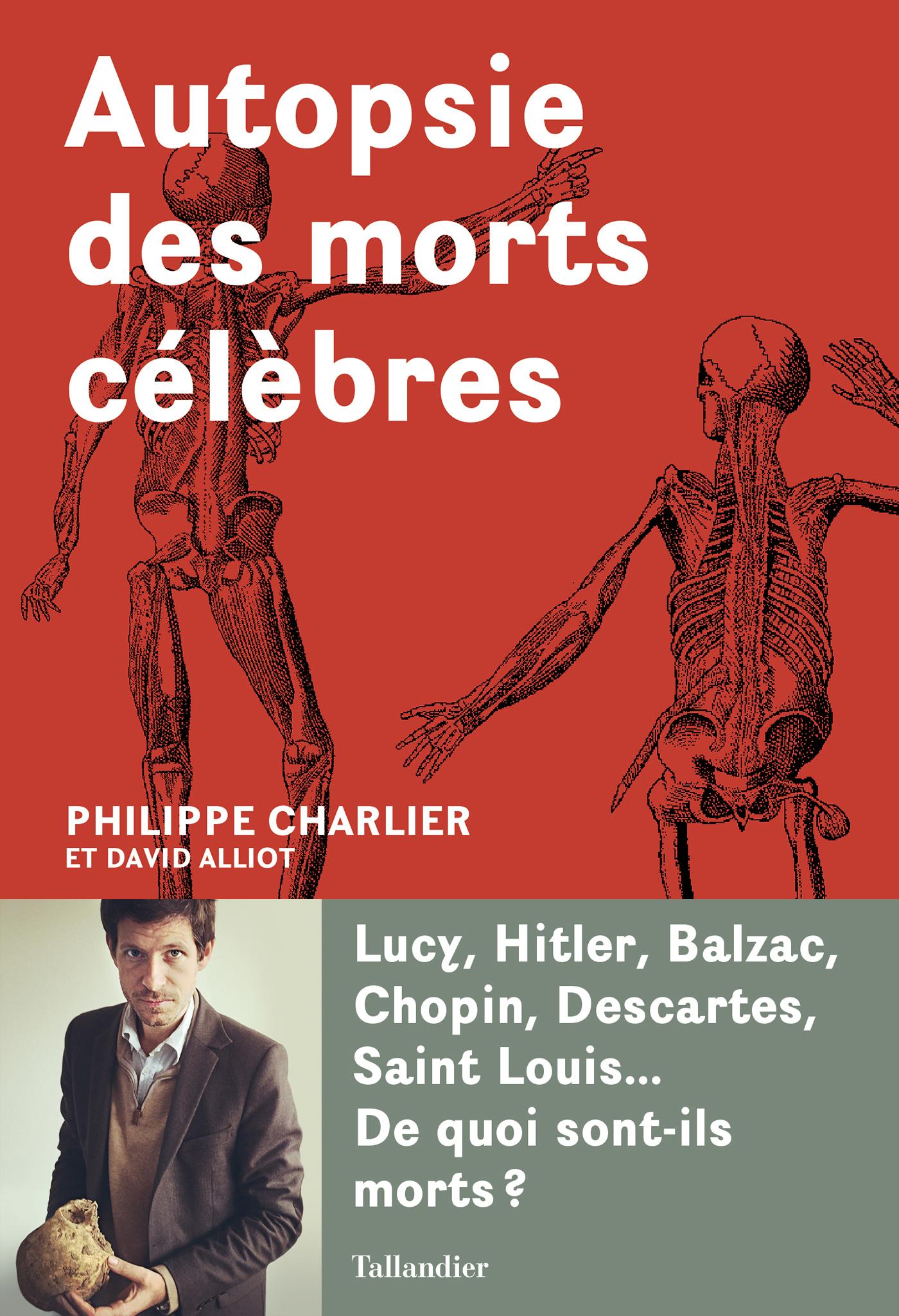 Autopsie des morts célèbres | Charlier, Philippe