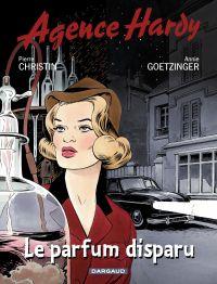 Agence Hardy - Tome 1 - Le parfum disparu | Christin, Pierre (1938-....). Auteur