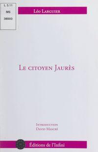 Le citoyen Jaurès