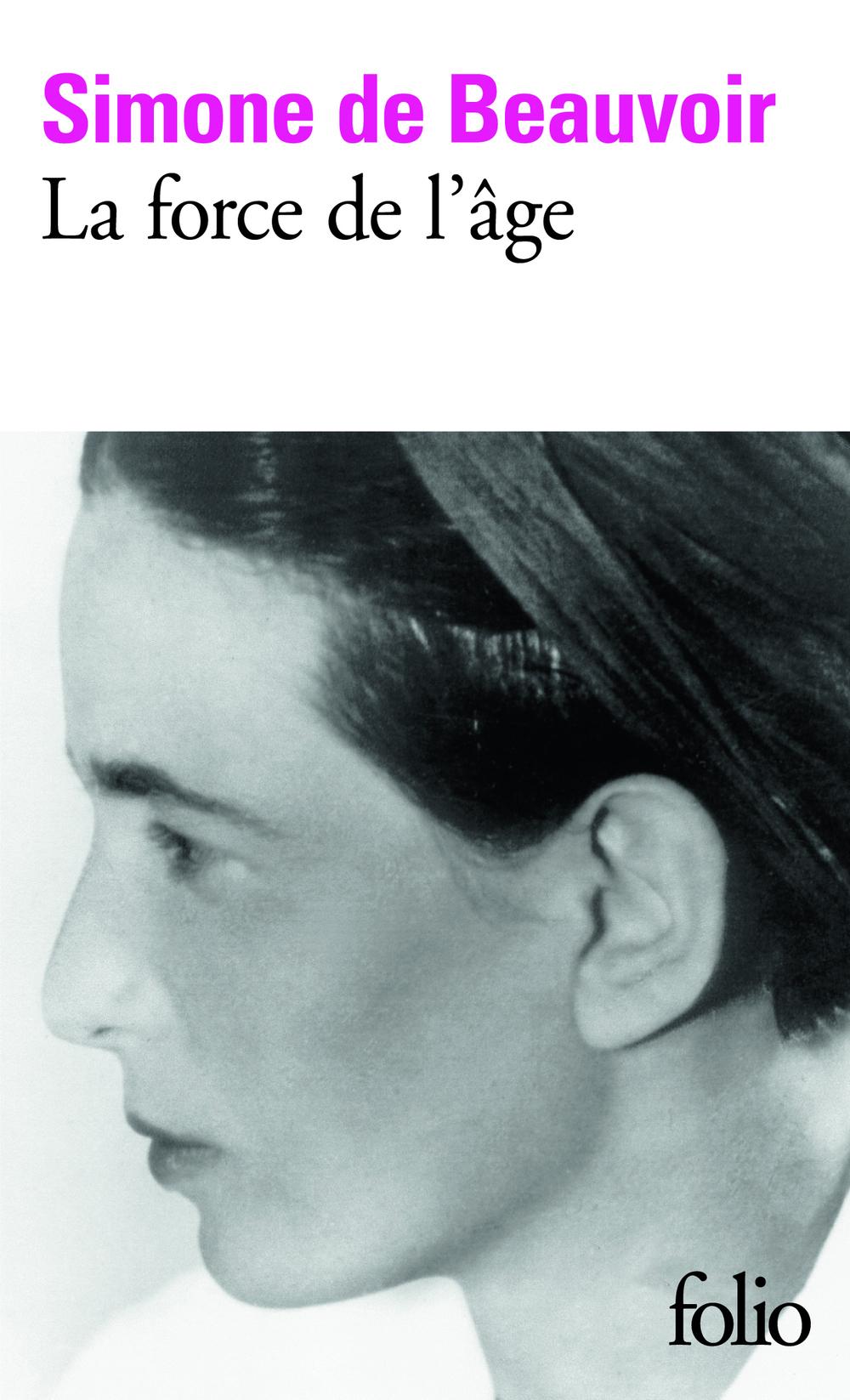 La force de l'âge | Beauvoir, Simone de (1908-1986). Auteur