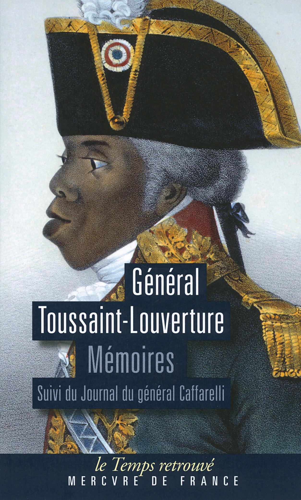 Mémoires écrits par lui-même pouvant servir à l'histoire de sa vie. Suivi du Journal du général Caffarelli