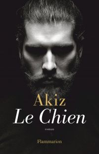 Le Chien | Akiz (1969-....). Auteur