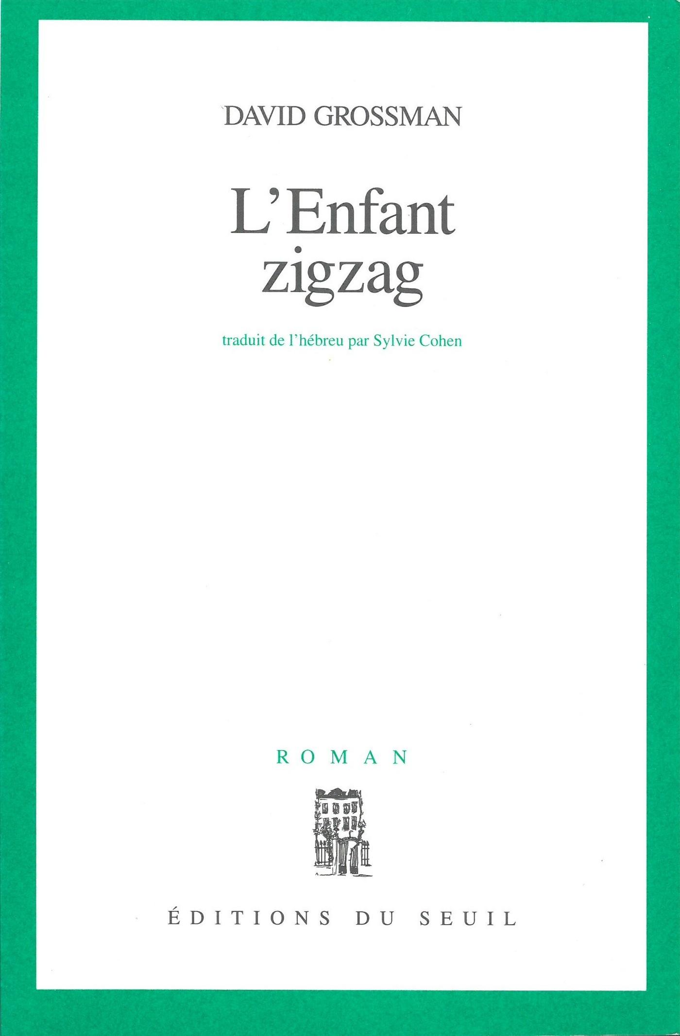 L'enfant zigzag | Grossman, David