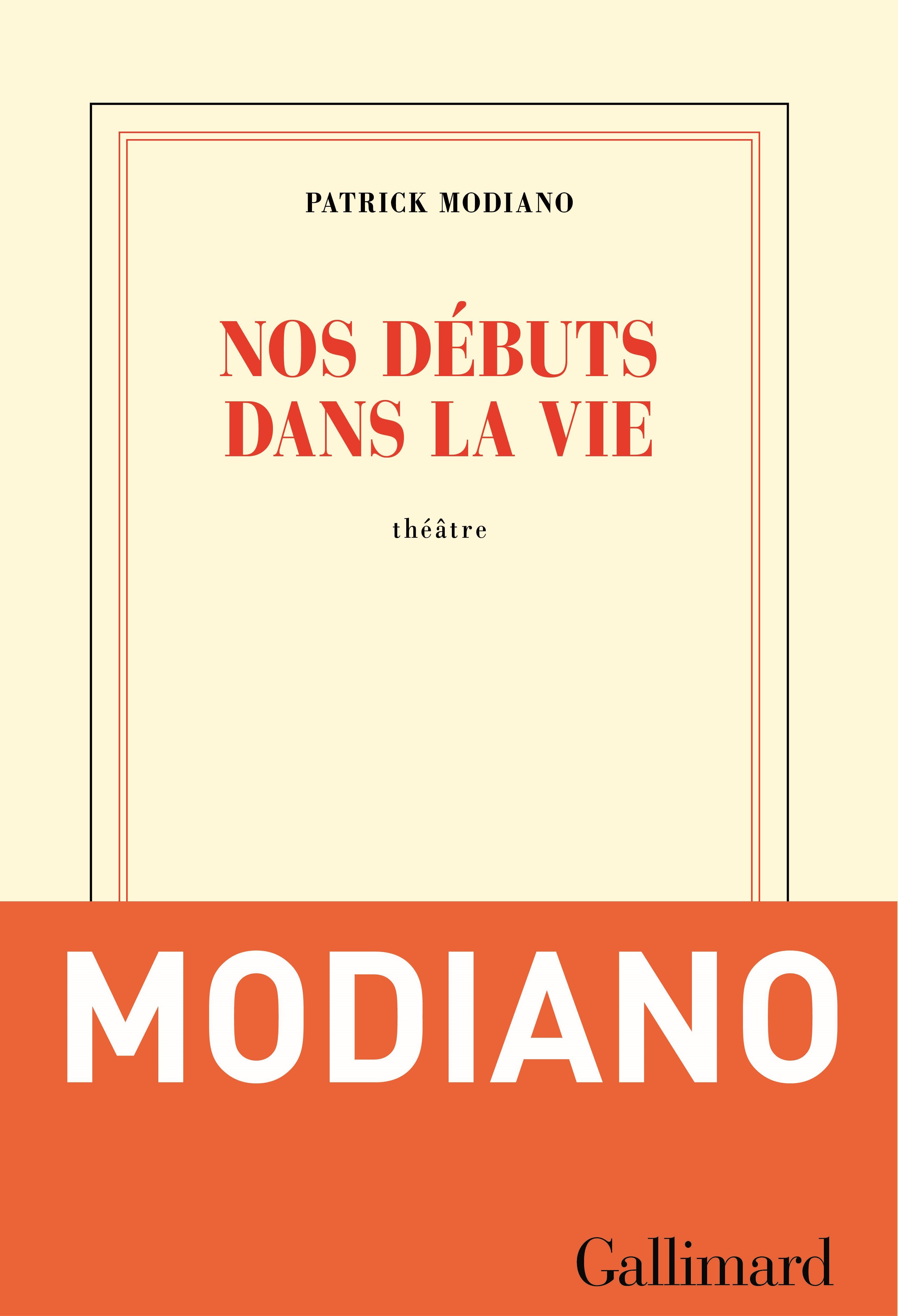 Nos débuts dans la vie | Modiano, Patrick