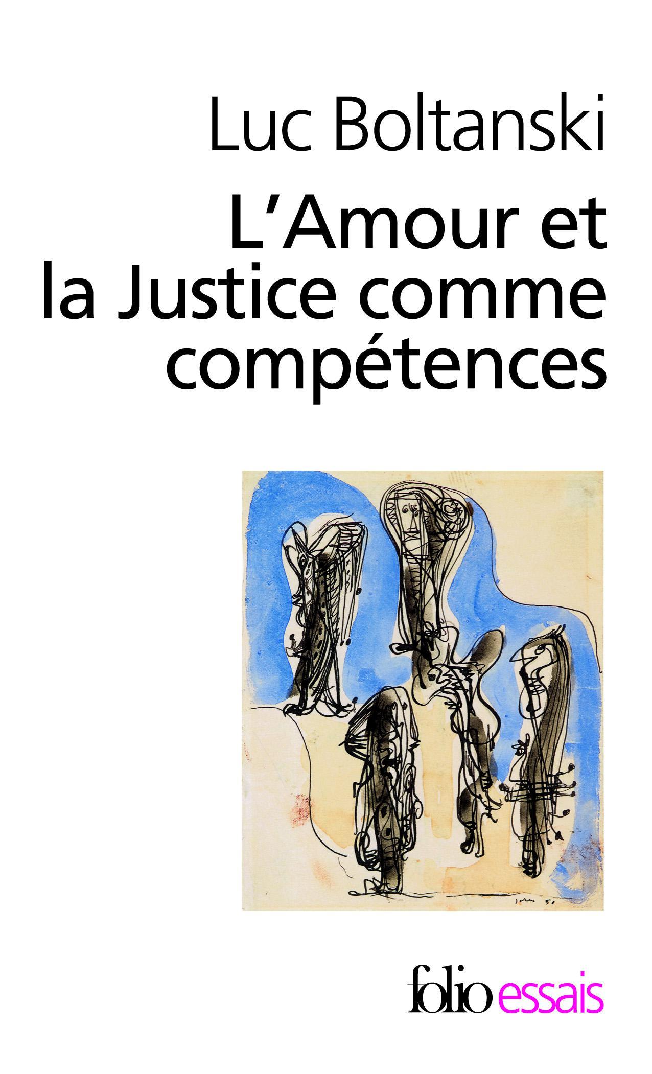 L'Amour et la Justice comme compétences