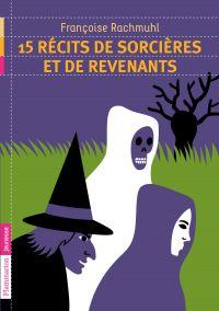 15 récits de sorcières et r...