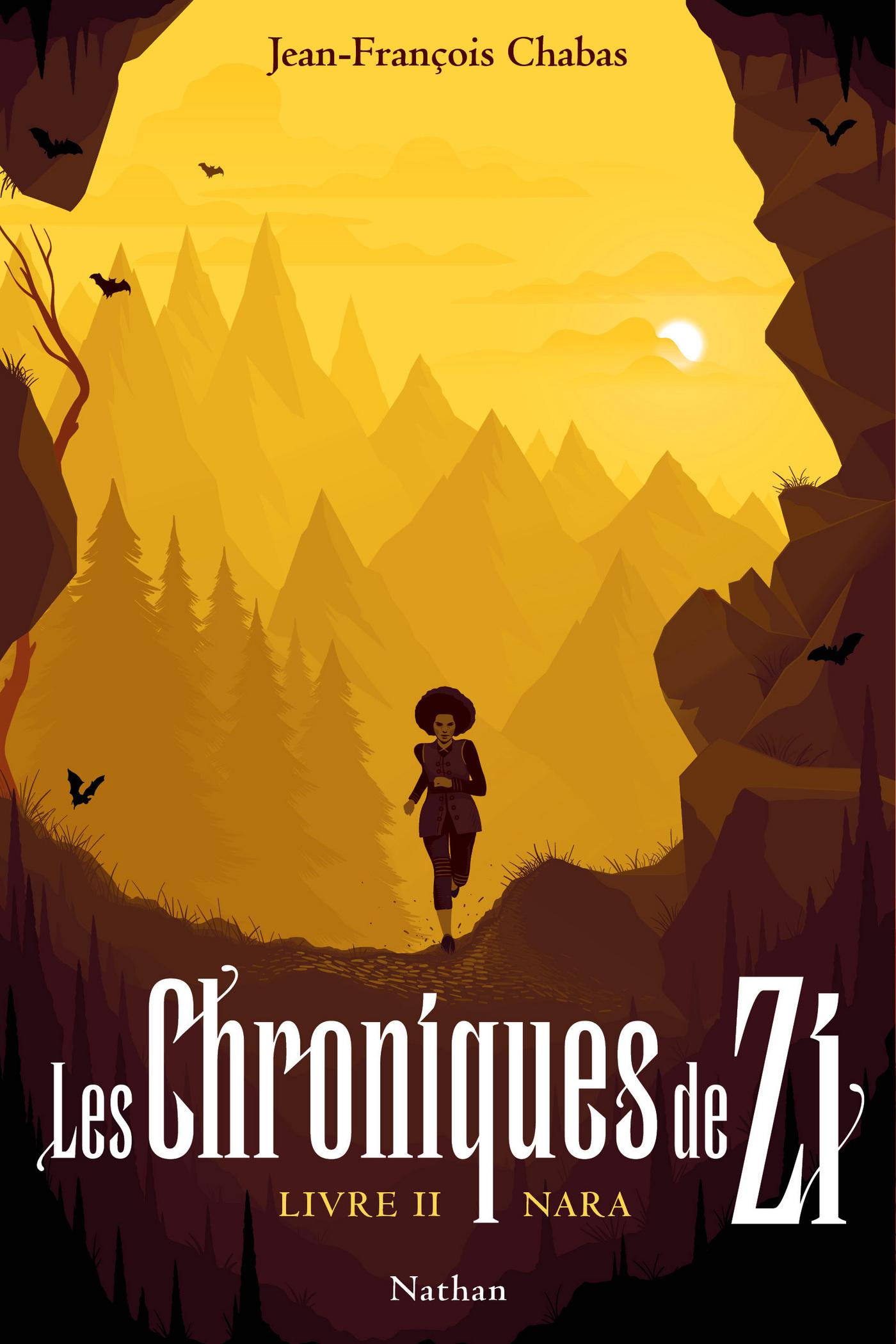 Les Chroniques de Zi : Nara - Tome 2 - Dès 13 ans | Chabas, Jean-François
