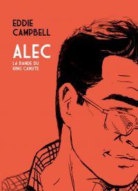 Alec – La bande du king canute