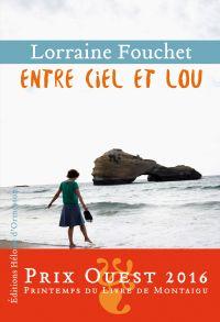 Entre ciel et Lou | Fouchet, Lorraine. Auteur