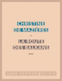 Image de couverture (La Route des Balkans)
