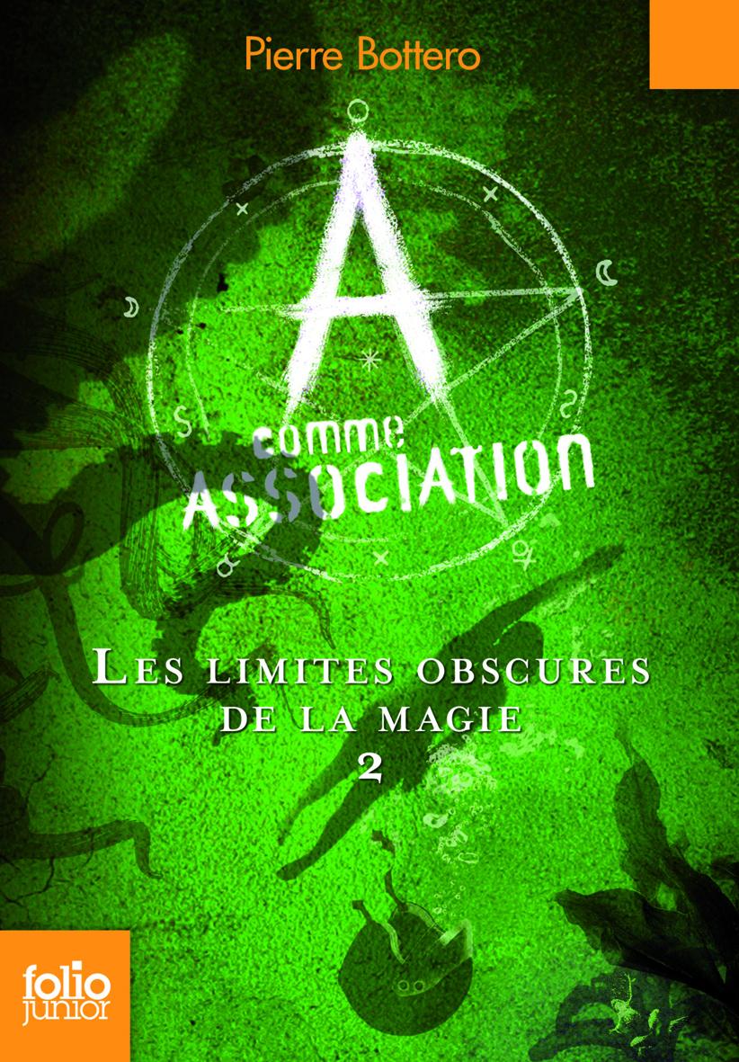 A COMME ASSOCIATION 2 - LES LIMITES OBSCURES DE LA MAGIE