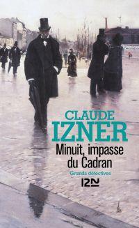 Minuit, impasse du cadran | IZNER, Claude. Auteur
