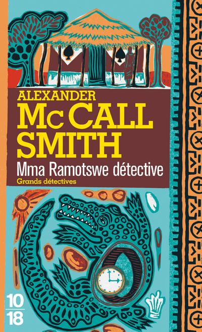 Mma Ramotswe détective | McCALL SMITH, Alexander