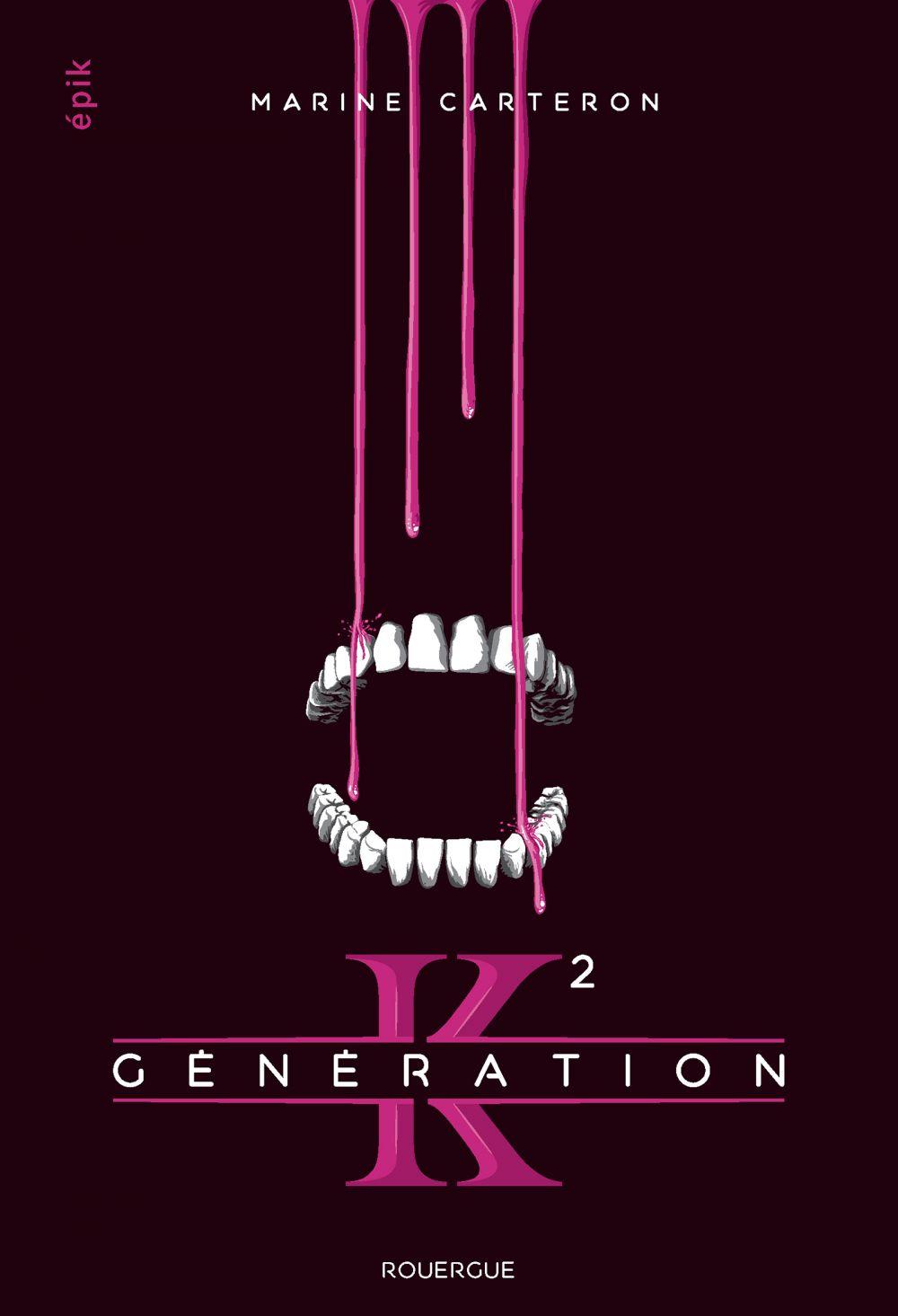 Génération K - Tome 2 |