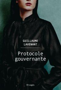 Protocole gouvernante | Lavenant, Guillaume. Auteur