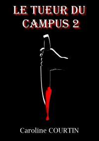 Le tueur du campus 2