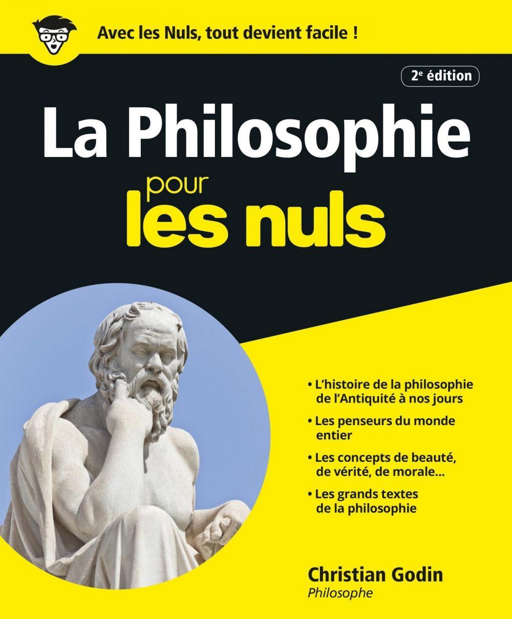 La Philosophie Pour les Nuls | Godin, Christian (1949-....). Auteur