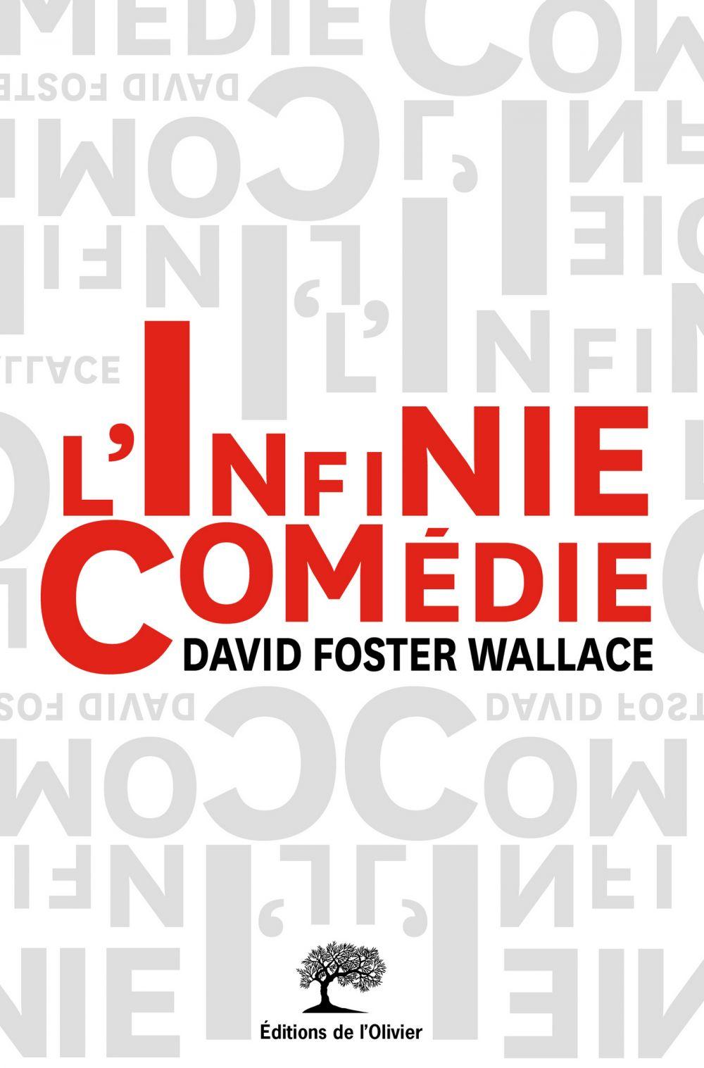 L'infinie comédie | Wallace, David Foster (1962-2008). Auteur