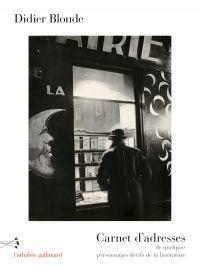 Carnet d'adresses de quelques personnages fictifs de la littérature | Blonde, Didier (1953-....). Auteur
