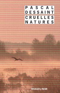 Cruelles natures