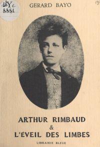 Arthur Rimbaud et l'éveil d...