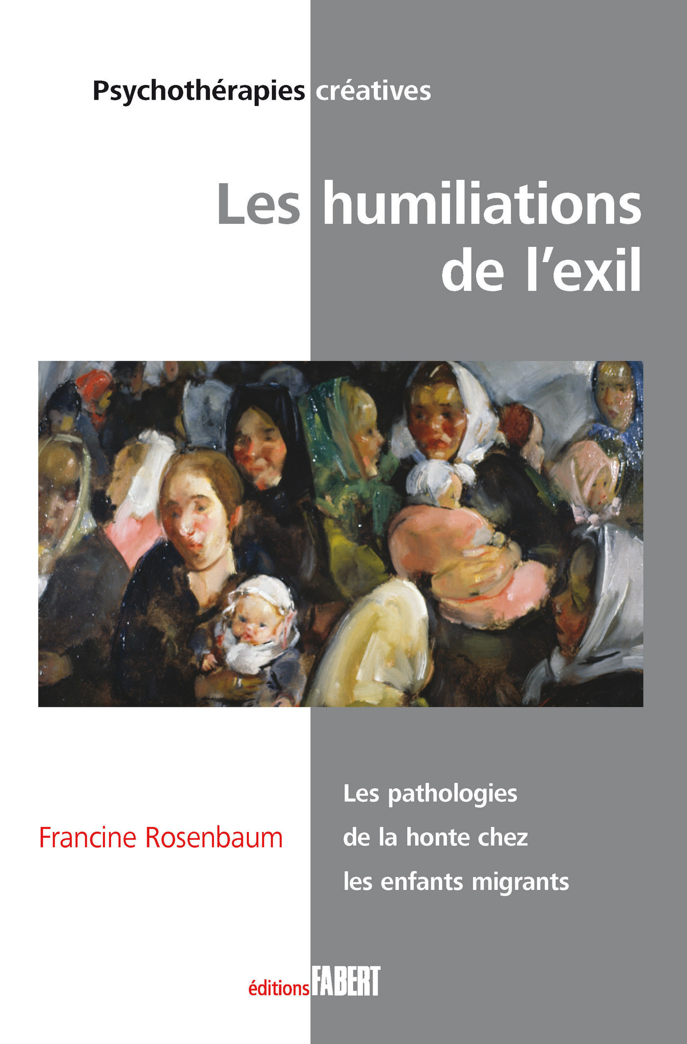 Les Humiliations de l'exil