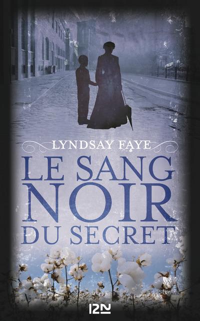 Le Sang noir du secret | FAYE, Lyndsay