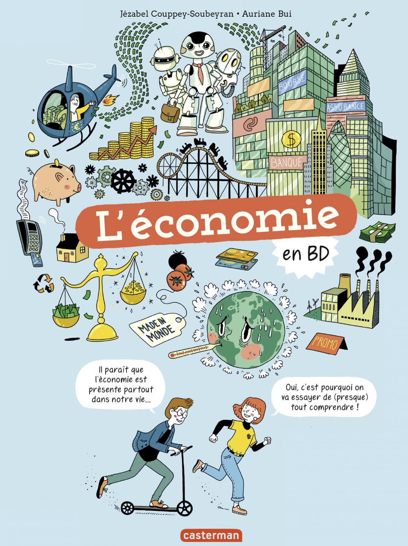 Le monde actuel en BD - L'Économie en BD