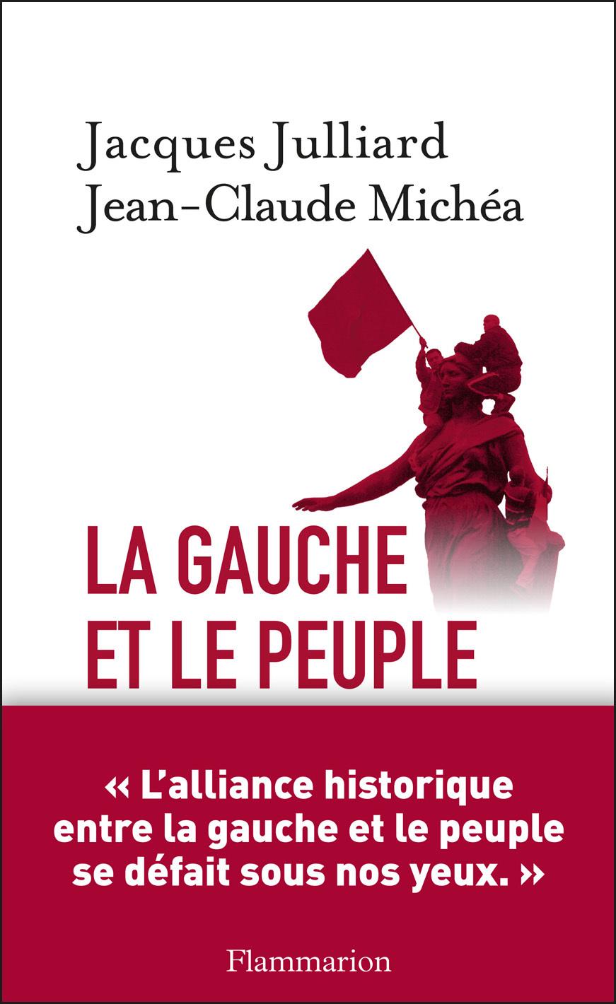 La Gauche et le peuple | Michéa, Jean-Claude