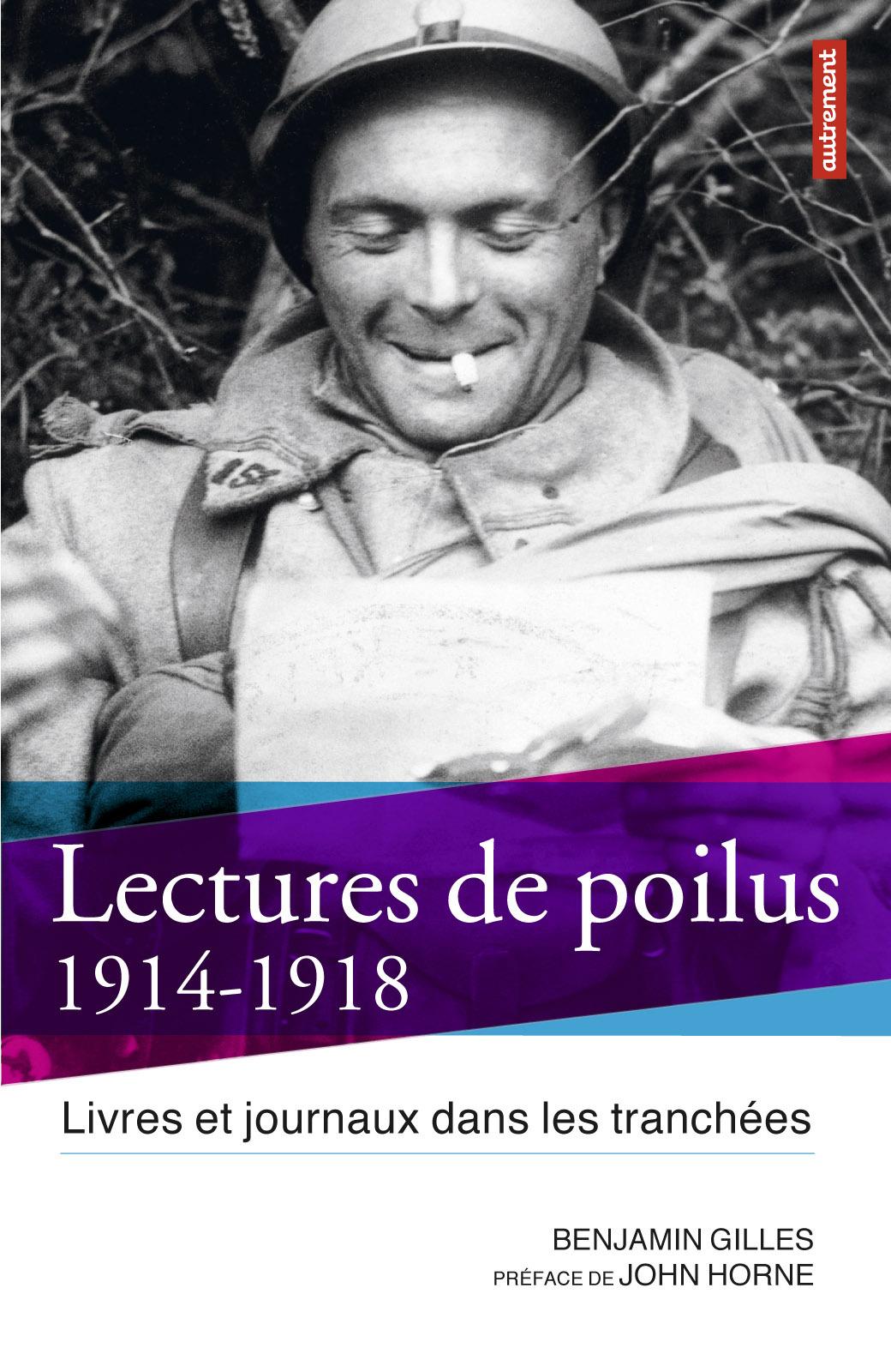 Lectures de poilus, LIVRES ET JOURNAUX DANS LES TRANCHÉES, 1914-1918