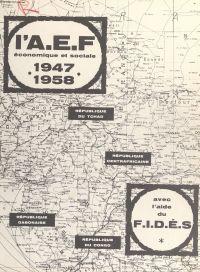 L'A. E. F. économique et so...