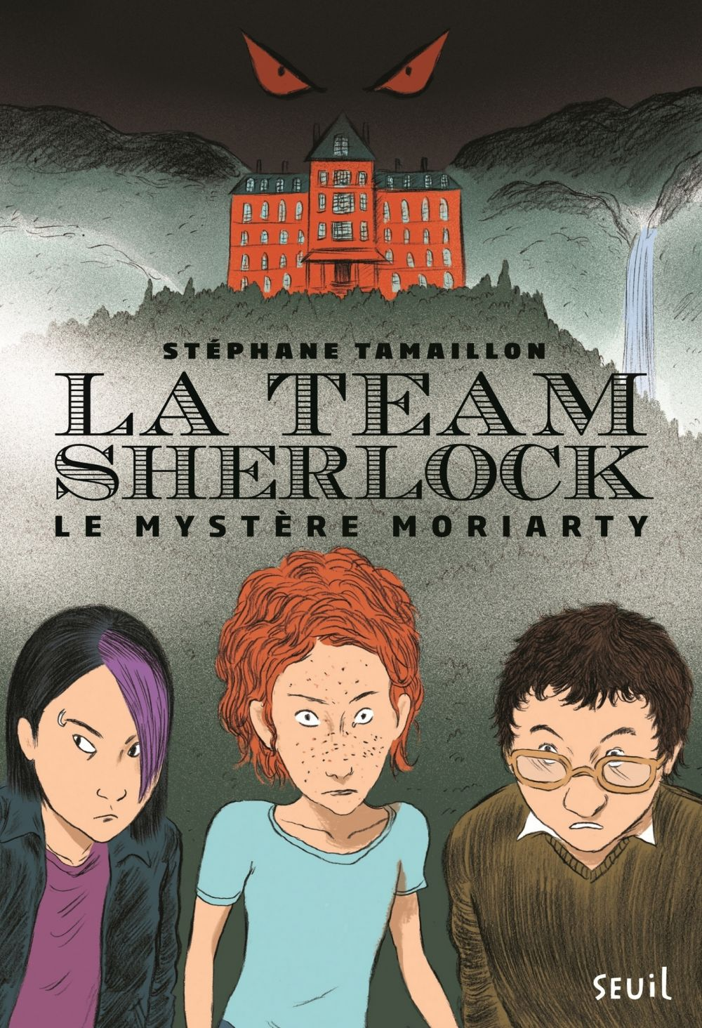 La Team Sherlock - tome 1 Le mystère Moriarty | Tamaillon, Stéphane. Auteur