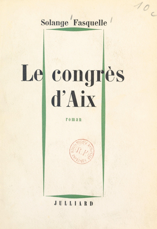 Le congrès d'Aix