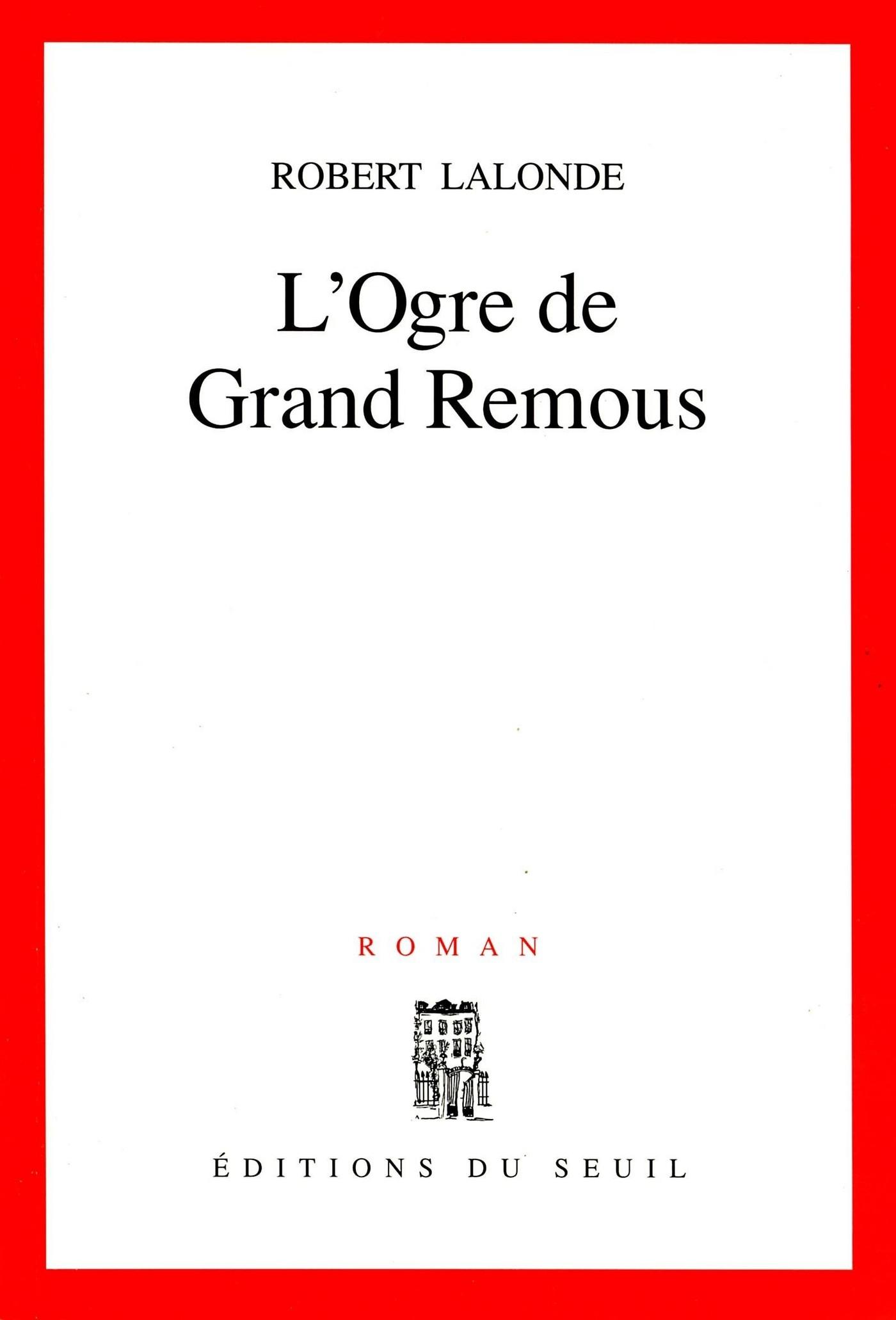 L'Ogre de Grand Remous