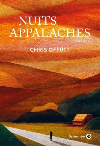 Nuits Appalaches | Offutt, Chris. Auteur