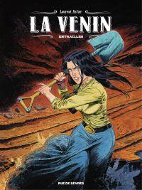 La Venin - Tome 3 - Entrailles