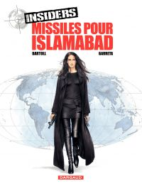 Insiders - tome 3 - Missile...