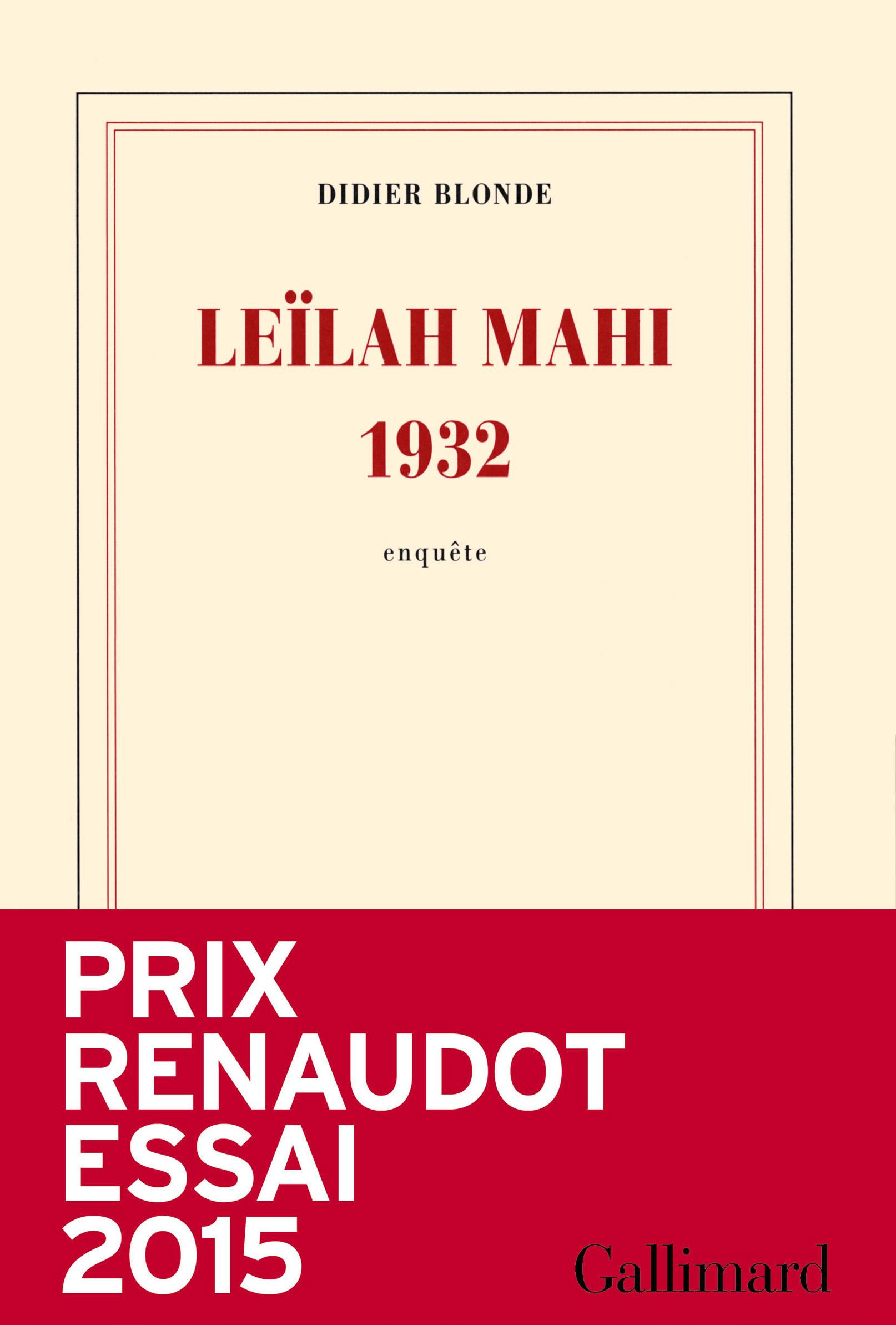 Leïlah Mahi 1932. Une enquête | Blonde, Didier