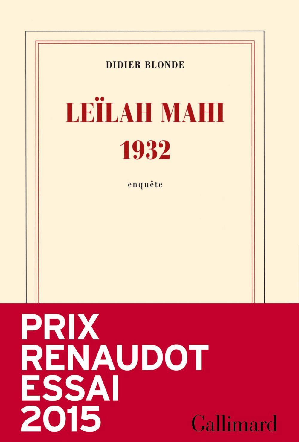 Leïlah Mahi 1932. Une enquête |