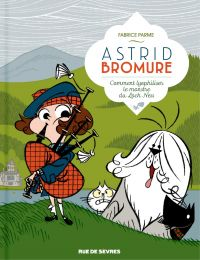 Astrid Bromure - Tome 4