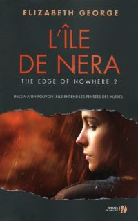 L'Ile de Nera - The Edge of Nowhere 2 | GEORGE, Elizabeth. Auteur