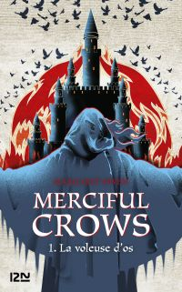 Merciful Crows - tome 01 : La voleuse d'os | Owen, Margaret. Auteur